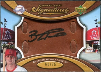 2007 Upper Deck Sweet Spot Signatures Glove Leather Black Ink #BW Brandon Wood Autograph /75
