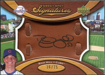 2007 Upper Deck Sweet Spot Signatures Glove Leather Black Ink #RH Rich Hill Autograph /75