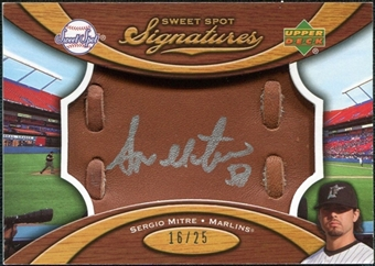 2007 Upper Deck Sweet Spot Signatures Glove Leather Silver Ink #SE Sergio Mitre /25