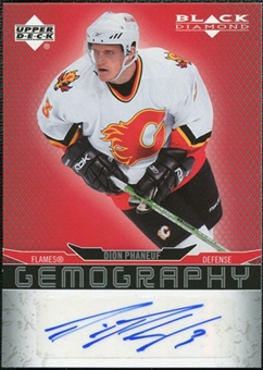 2007/08 Upper Deck Black Diamond Gemography #GDP Dion Phaneuf Autograph