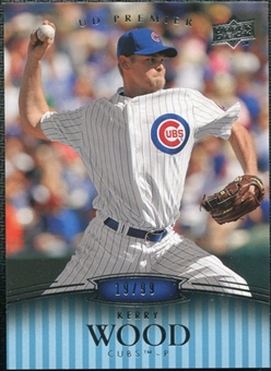 2008 Upper Deck Premier #37 Kerry Wood /99