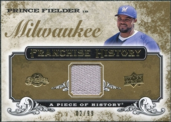2008 Upper Deck UD A Piece of History Franchise History Jersey Gold #FH28 Prince Fielder /99