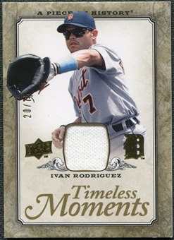 2008 Upper Deck UD A Piece of History Timeless Moments Jersey Gold #21 Ivan Rodriguez /75
