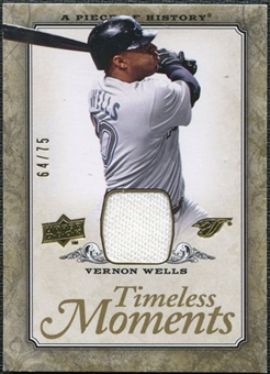 2008 Upper Deck UD A Piece of History Timeless Moments Jersey Gold #50 Vernon Wells /75