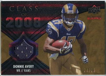 2008 Upper Deck Icons Class of 2008 Jersey Gold #CO25 Donnie Avery /75