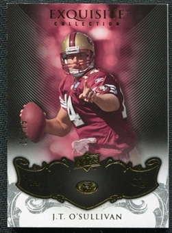2008 Upper Deck Exquisite Collection #83 J.T. O'Sullivan /75