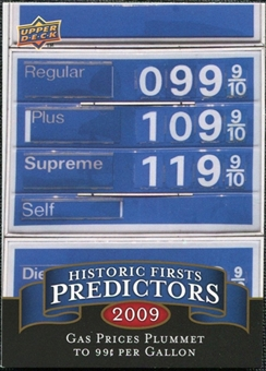 2009 Upper Deck Historic Predictors #HP2 Gas Reaches 99 Cents