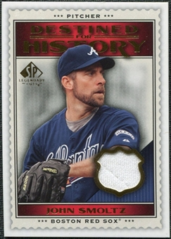 2009 Upper Deck SP Legendary Cuts Destined for History Memorabilia #JS John Smoltz