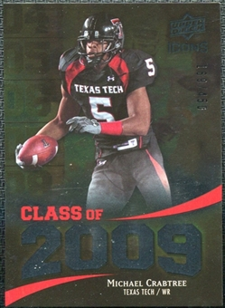2009 Upper Deck Icons Class of 2009 Silver #MC Michael Crabtree /450