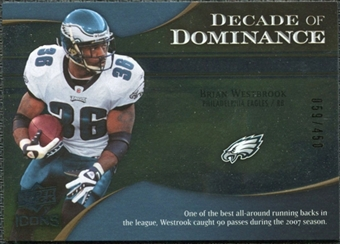 2009 Upper Deck Icons Decade of Dominance Silver #DDBW Brian Westbrook /450