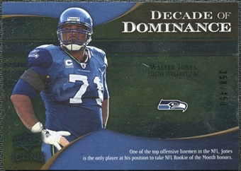 2009 Upper Deck Icons Decade of Dominance Silver #DDWJ Walter Jones /450