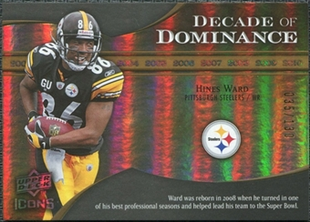 2009 Upper Deck Icons Decade of Dominance Gold #DDHW Hines Ward /130