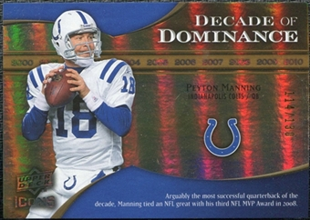 2009 Upper Deck Icons Decade of Dominance Gold #DDPM Peyton Manning /130