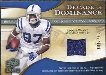 2009 Upper Deck Icons Decade of Dominance Jerseys #DDRW Reggie Wayne /199