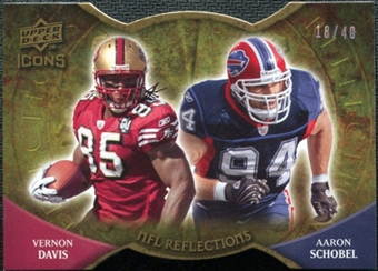 2009 Upper Deck Icons NFL Reflections Die Cut #RFDS Aaron Schobel Vernon Davis /40