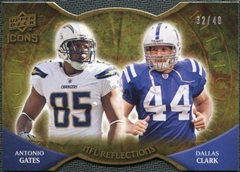 2009 Upper Deck Icons NFL Reflections Die Cut #RFGC Antonio Gates Dallas Clark /40