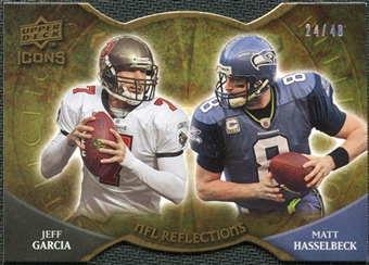 2009 Upper Deck Icons NFL Reflections Die Cut #RFGH Jeff Garcia Matt Hasselbeck /40