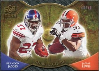 2009 Upper Deck Icons NFL Reflections Die Cut #RFJL Brandon Jacobs Jamal Lewis /40