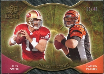 2009 Upper Deck Icons NFL Reflections Die Cut #RFSP Alex Smith Carson Palmer /40
