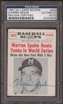 1961 Nu-Card Scoops Warren Spahn #463 Autographed Card PSA Slabbed (4925)