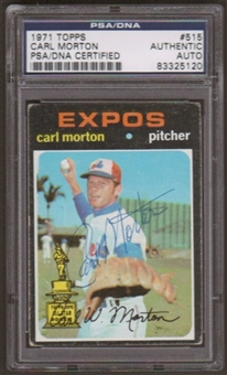 1971 Topps Carl Morton #515 Autographed Card PSA Slabbed (5120)
