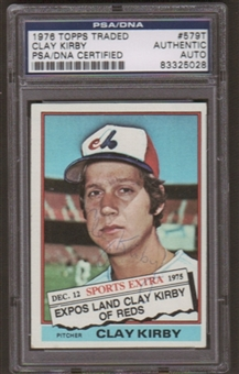 1976 Topps Clay Kirby #579T Autographed Card PSA Slabbed (5028)