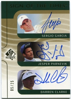 2003 SP Authentic Sign of the Times Triple Autograph #SJD Sergio Garcia Jesper Parnevik Darren Clarke 5/25