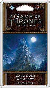A Game Of Thrones LCG (2nd Edition) - Calm Over Westeros Chapter Pack (Fantasy Flight Games)