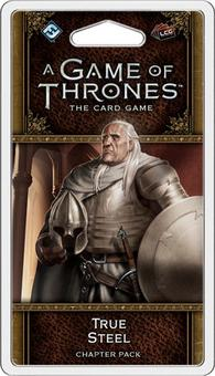 Game of Thrones LCG 2nd Edition - True Steel Chapter Pack (FFG)