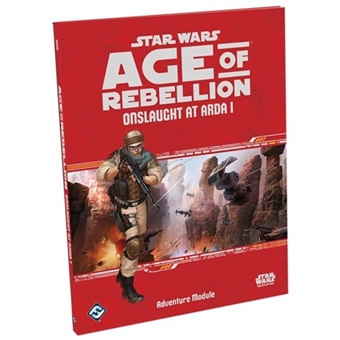 Star Wars RPG Age Of Rebellion Onslaught At Arda I Adventure