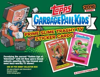 Garbage Pail Kids Prime Slime Trashy Collector's Edition Box (Topps 2016) (Presell)