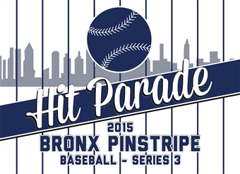 2015 Hit Parade Baseball Series 3: Bronx Pinstripe Edition (6 Hits!)