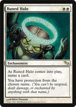 Magic the Gathering Shadowmoor Single Runed Halo - NEAR MINT (NM)
