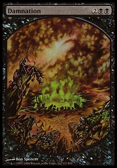 Magic the Gathering Promo Single Damnation (FOIL TEXTLESS) - SLIGHT PLAY (SP)
