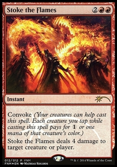 Magic the Gathering Promo Single Stoke the Flames FOIL - NEAR MINT (NM)