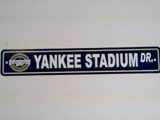 New York Yankees Inaugural Street Sign - Regular Price $9.95 !!!