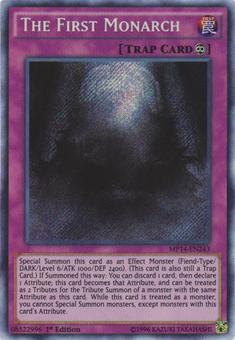 Yu-Gi-Oh MP14 1st Ed. Single The First Monarch Secret Rare - NEAR MINT (NM)