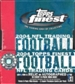 2004 Topps Finest Football Hobby Box