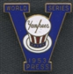 1953 New York Yankees World Series Press Pin
