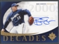 2005 Ultimate Signature #BS Ben Sheets Decades Auto