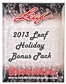 2013 Leaf Holiday Bonus Pack - Loaded !!!