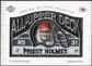 2003 UD Patch Collection All Upper Deck Patches #UD16 Priest Holmes