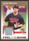 2007 Fleer Ultra Feel the Game Materials #JM Justin Morneau