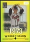 2004 Topps Tribute #77 Warren Spahn HOF Gold #01/73