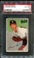 1952 Bowman Baseball #156 Warren Spahn PSA 6 (EX-MT) *8993