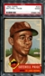 1953 Topps Baseball #220 Satchell Paige PSA 2 (GOOD) *1798