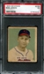 1949 Bowman Baseball #238 Bob Lemon PSA 1 (PR) *2220