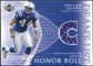 2003 Upper Deck Honor Roll Dean's List Jersey #DLDC Dallas Clark