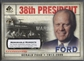 2008 SP Legendary Cuts #140 Gerald Ford Memorable Moments #1/1