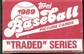 1989 Topps Traded & Rookies Baseball Factory Set